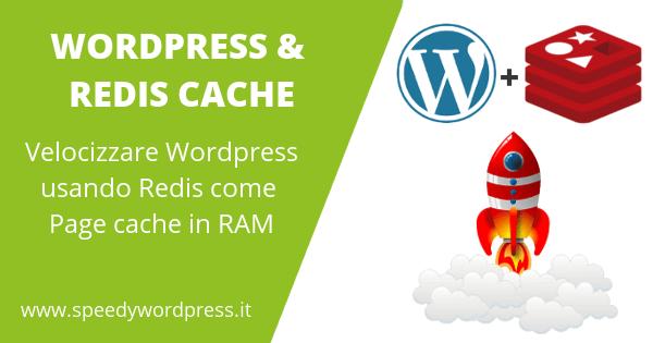 Usare Redis su Wordpress come page cache in RAM